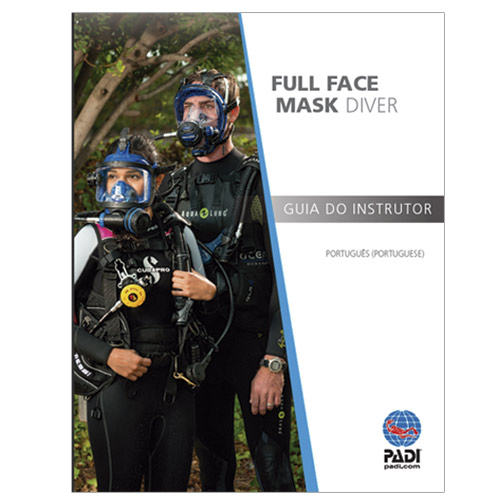 Full Face Mask Diver Specialty Course Instructor Guide (70247-P Português)